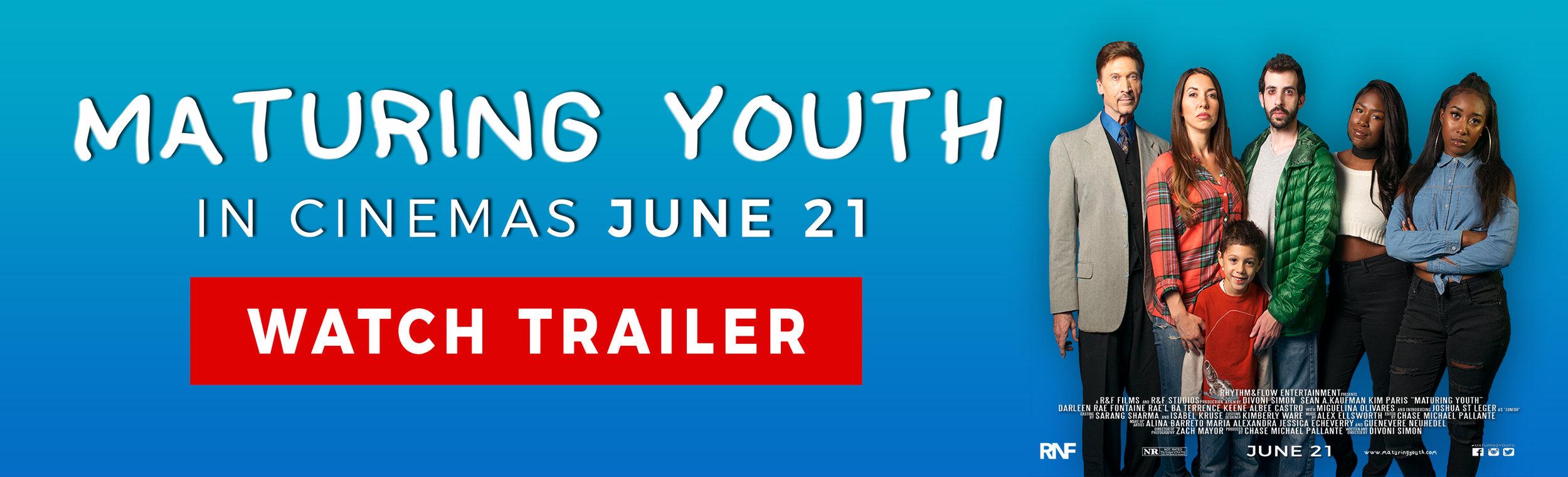 MATURING YOUTH IN CINEMAS JUNE 21 BANNER.jpg