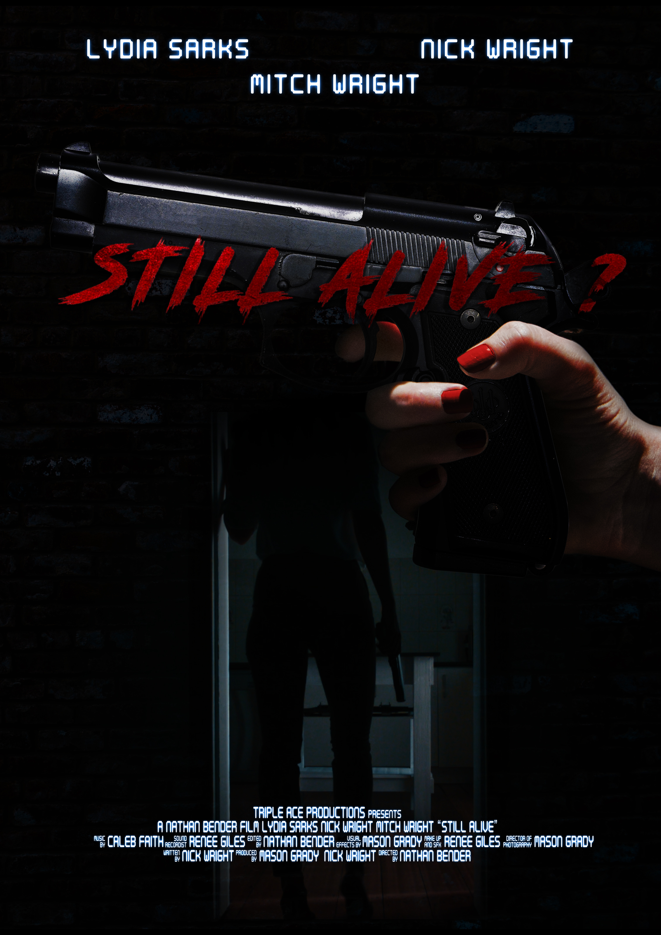 Still Alive? Poster |  Courtesy of Triple Ace Productions