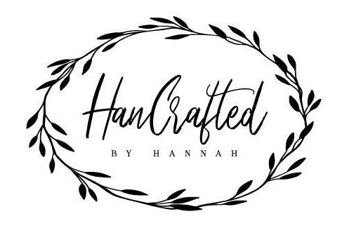 HANCRAFTED BY HANNAH -
