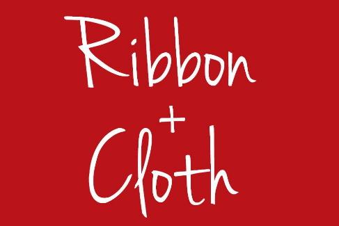 RIBBON + CLOTH -