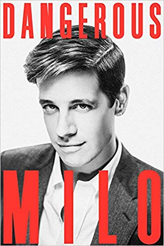 Dangerous, by Milo Yiannopoulos