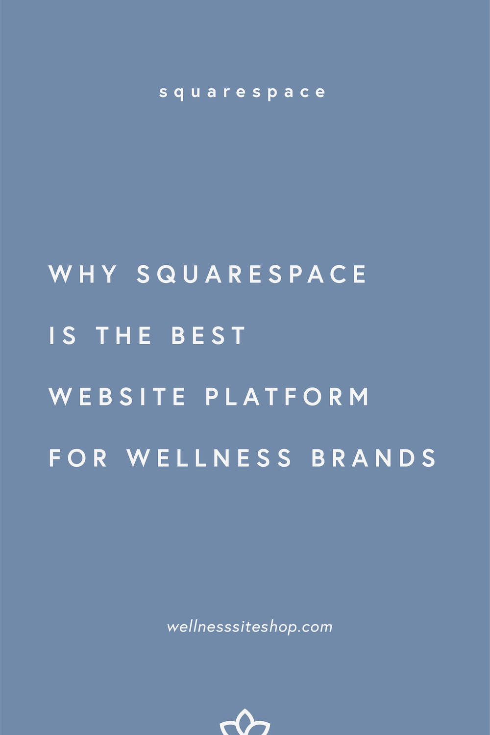 2-why squarespace is the best website platform for wellness brands.jpg