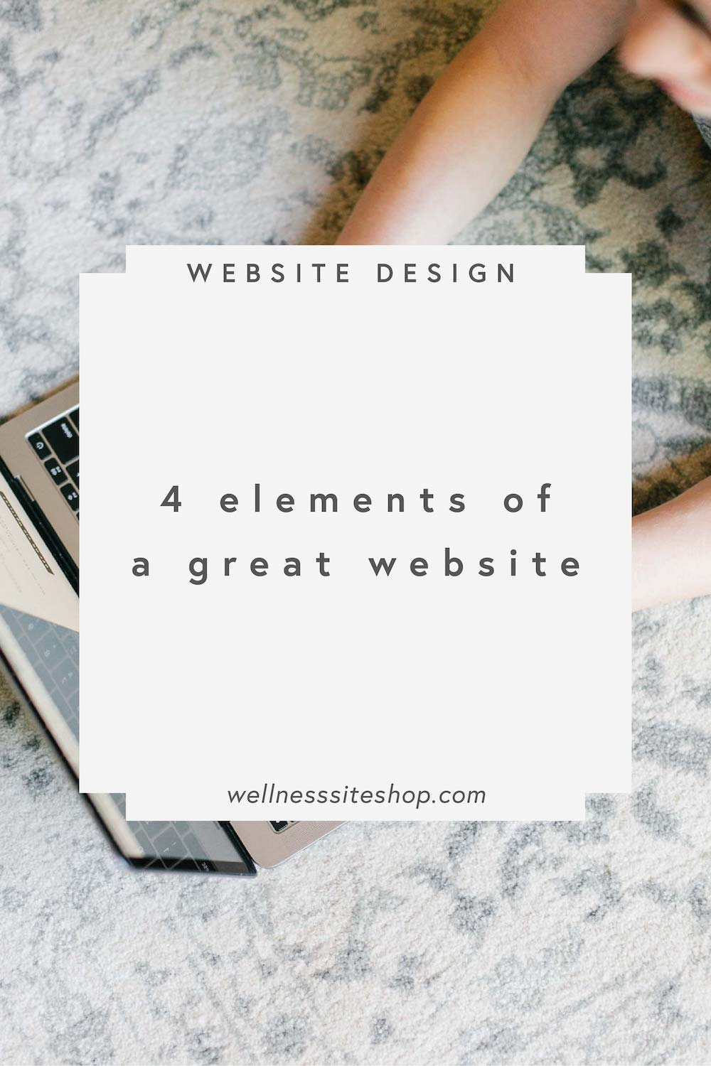 4 elements of a great website.jpg