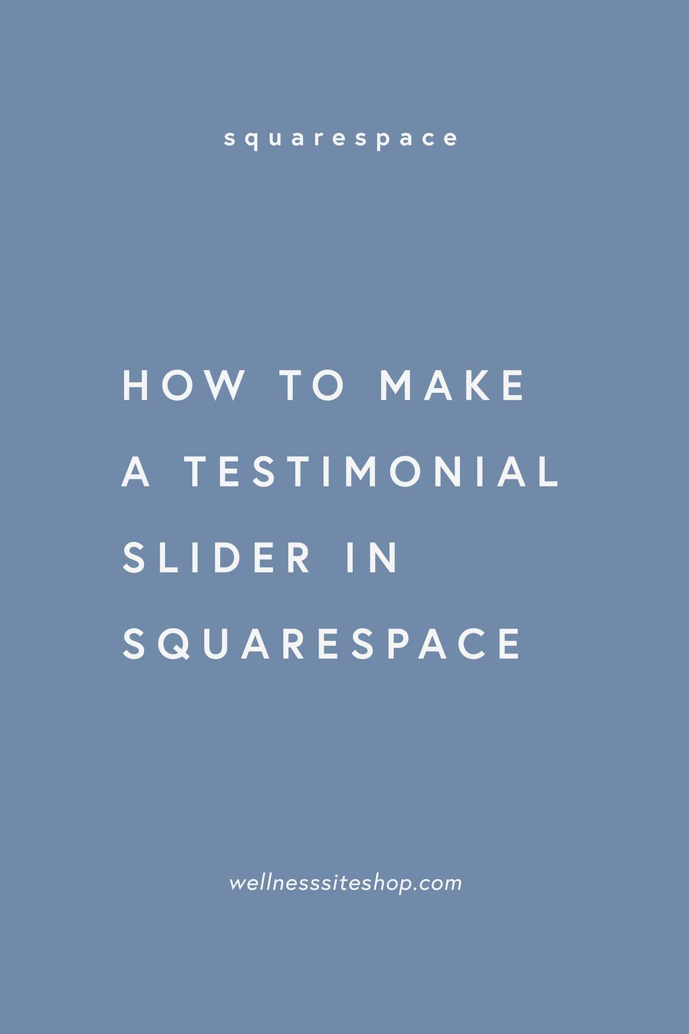 How to make a testimonial slider in squarespace **.jpg