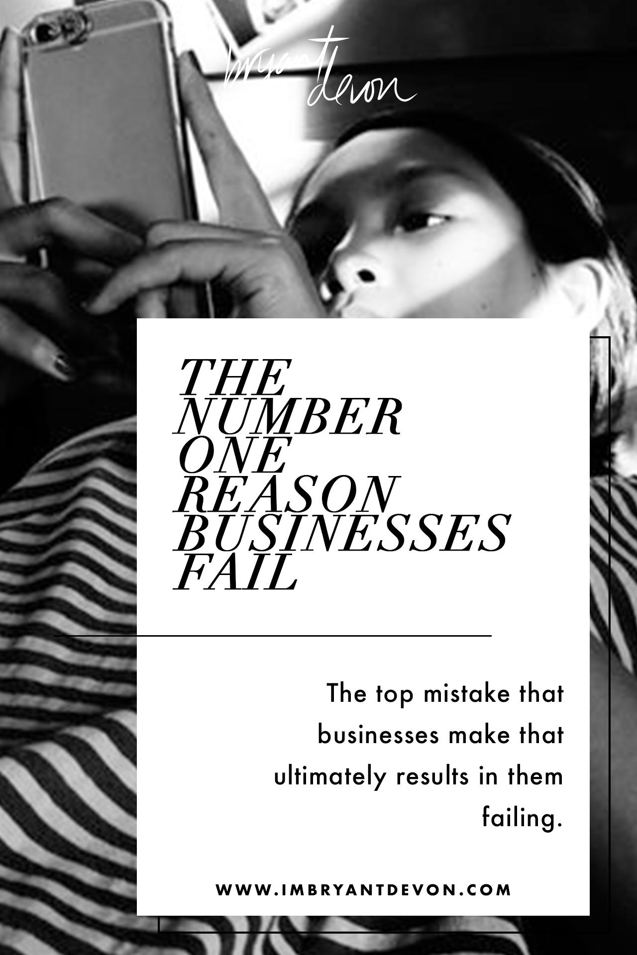 top-reason-business-fail-bryantdevon-imbryantdevon.jpg
