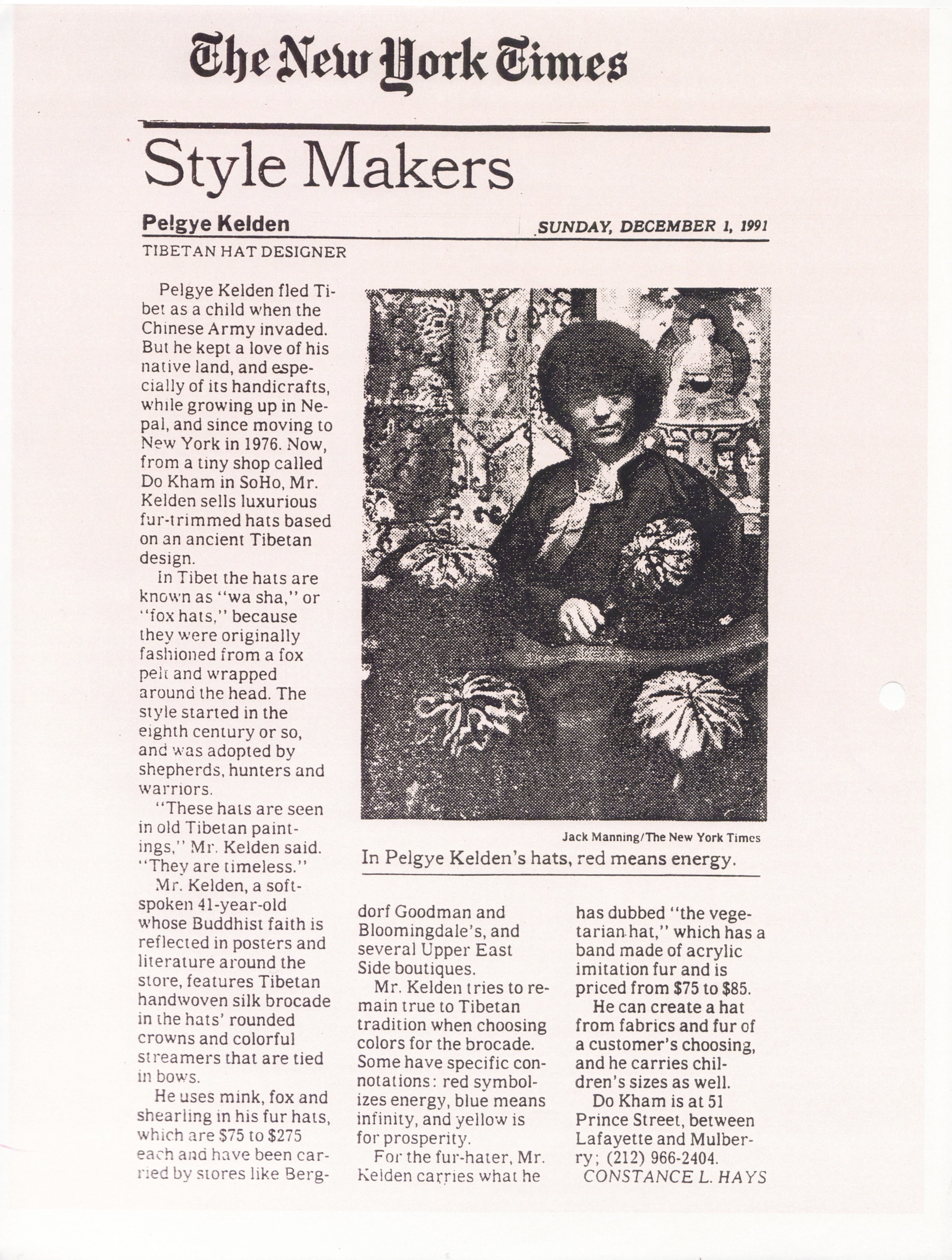 New York Times - December, 1991, Phelgye was featured as a New York Times Style Maker, known for adapting styles of traditional Tibetan clothing to fit the modern world