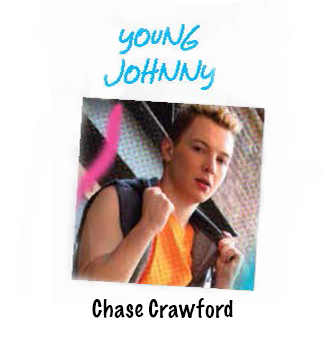 Chase Crawford is Young Johnny.jpg