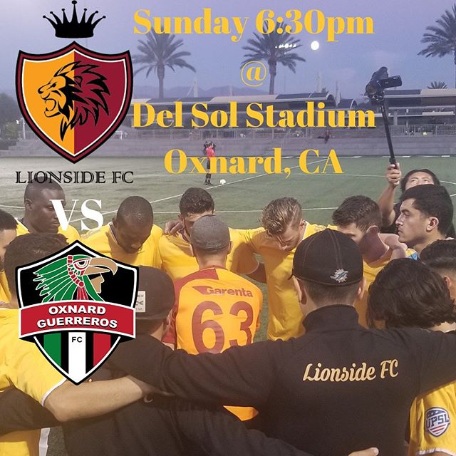 Game day Sunday @ 6:30pm Del Sol Stadium located in Oxnard, CA @oxnard_guerreros_fc  we are coming and bringing the Jungle with us we can't wait @upslsoccer 🦁🙌🏻🔥🔥🔥🔥 #LionsideFC #UPSL #UPSLSoccer #UPSLDivision1 #SoCalSoccer #NPSL #NPSLSoccer #LamarHuntUsOpenCup #LamarHunt #southbaysoccer #redondobeach #elsegundo #soccer #mls #lafc #lagalaxy #soccerclub #usmnt #grassrootssoccer #nike #adidas #umbro #mycujoo #upsldivision1