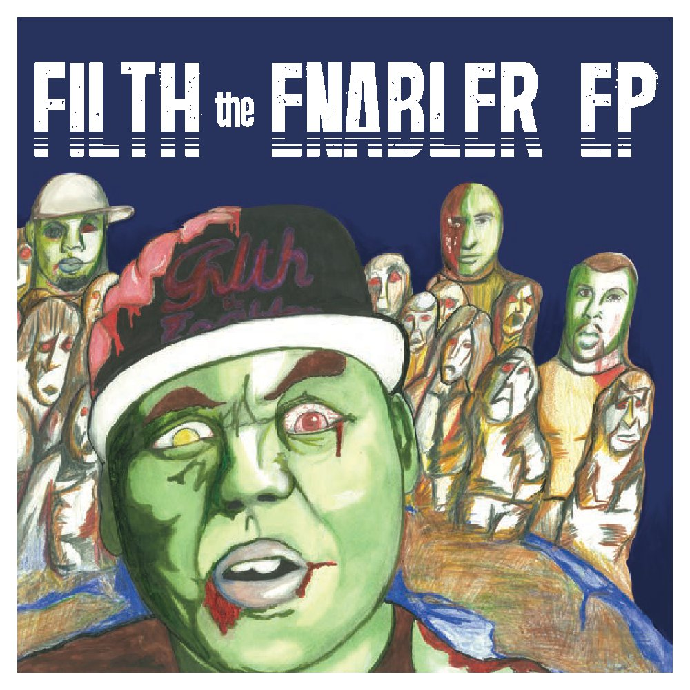 Filth the Enabler EP