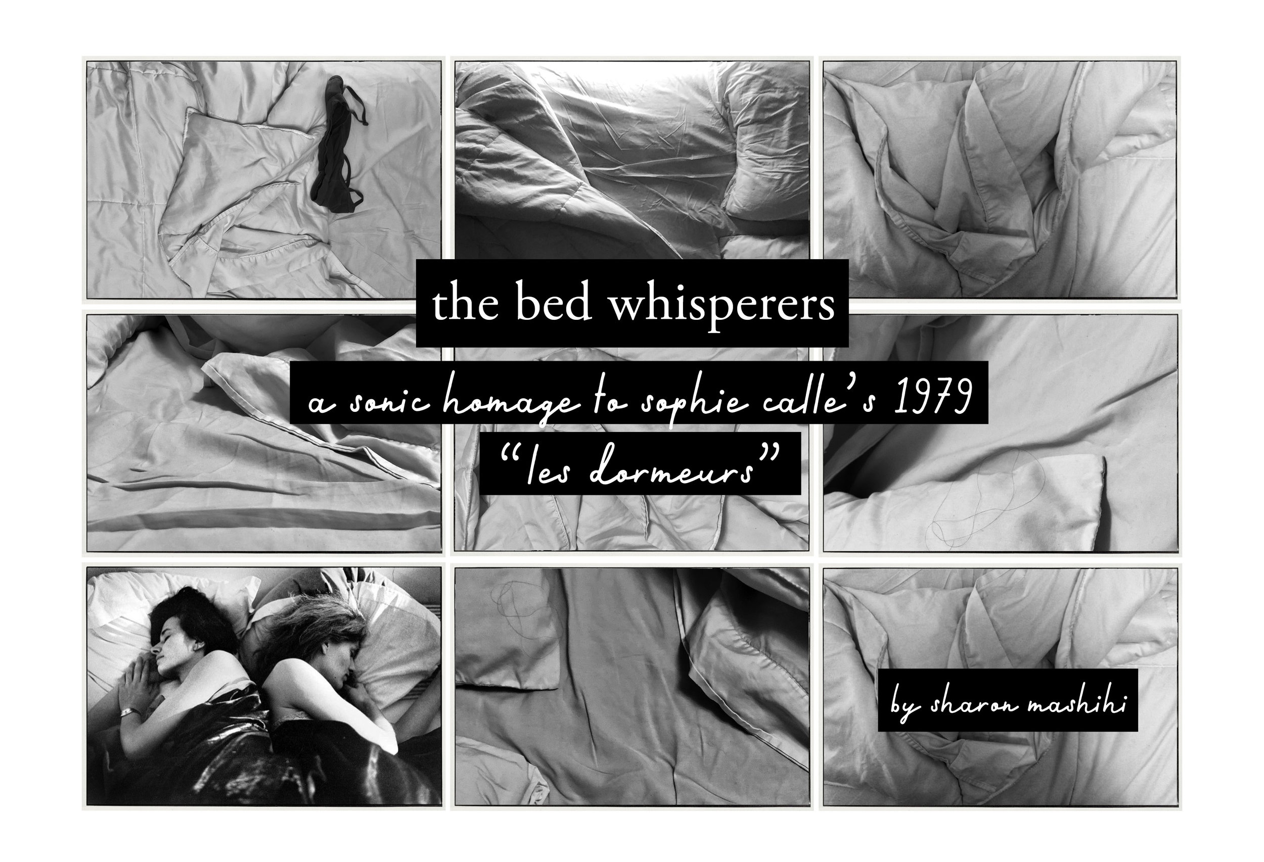the bed whisperers, sharon mashihi, monique laborde, jen ng, wythe hotel, on air fest, sophie calle, les dormeurs