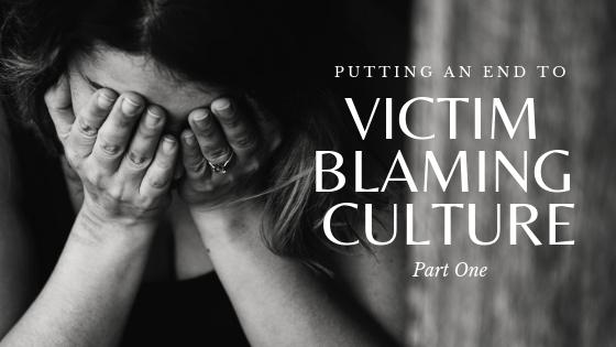 End-to-victim-blaming-culture-1.jpg