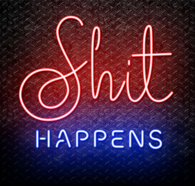 Shit-Happens-Neon-Sign.jpg