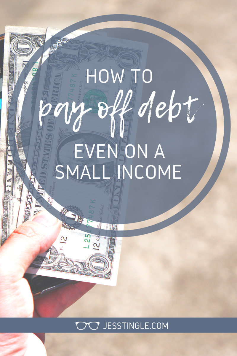 How to Pay Off Debt on a Small Income