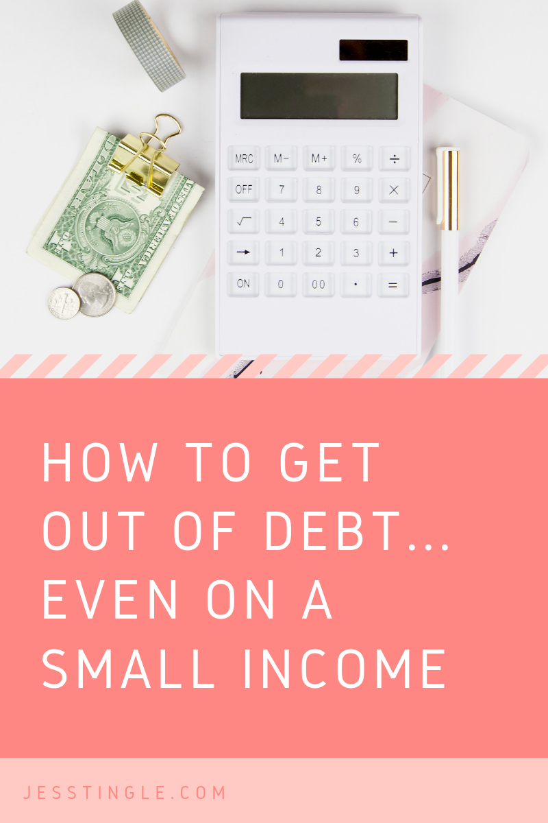 How to Get Out of Debt on a Small Income