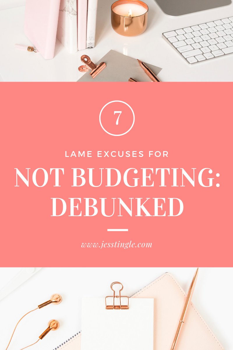 Lame Excuses for Not Budgeting
