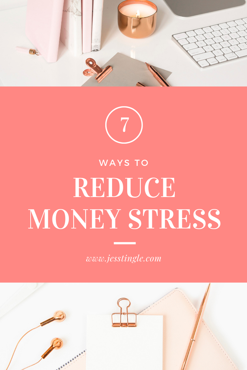 7 Ways to Reduce Money Stress