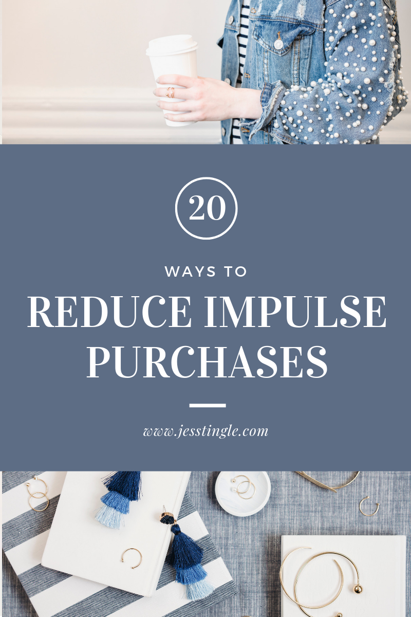 20 Ways to Reduce Impulse Purchases