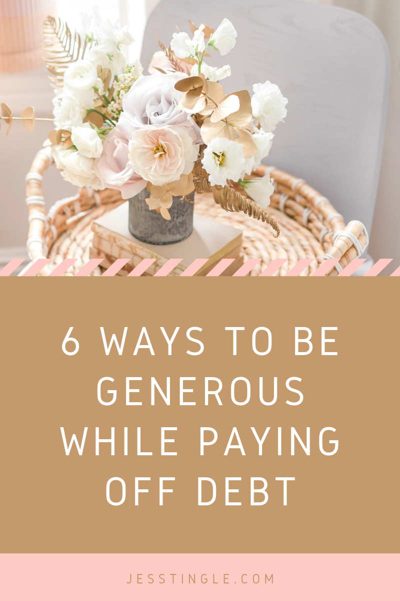 6 Ways to Be Generous While Paying Off Debt