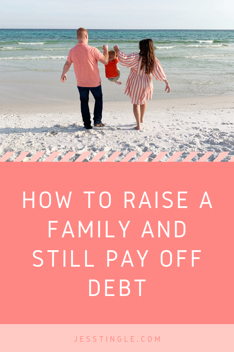 How to Raise A Family And Still Pay Off Debt