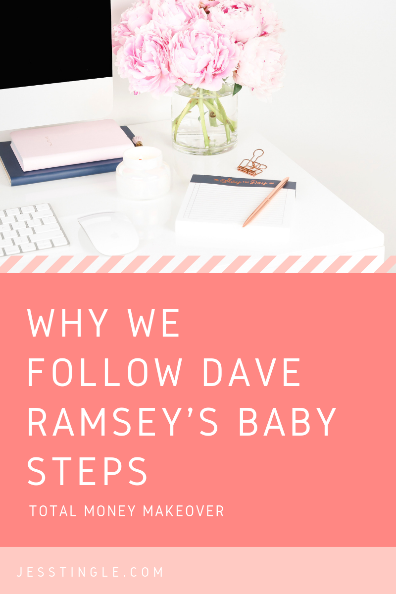 Why We Follow Dave Ramsey Baby Steps