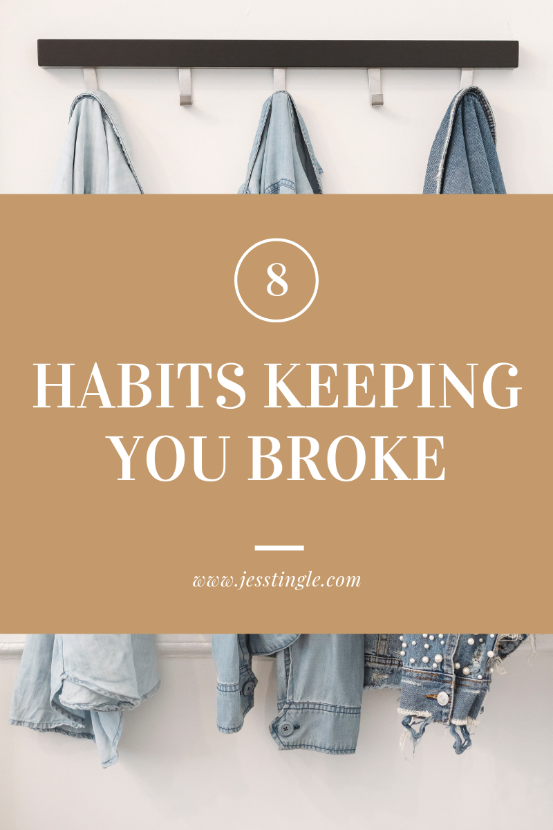 8 Habits Keeping You Broke