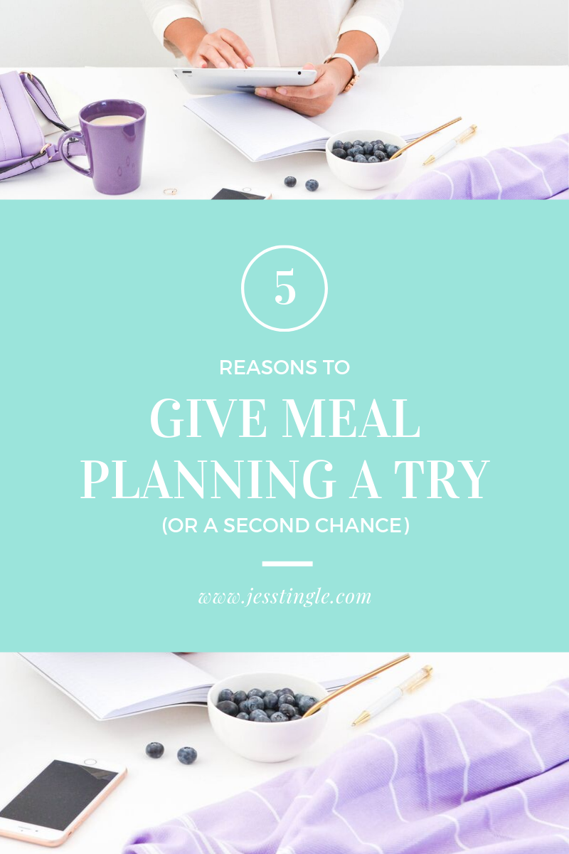 5 Reasons to Give Meal Planning a Try