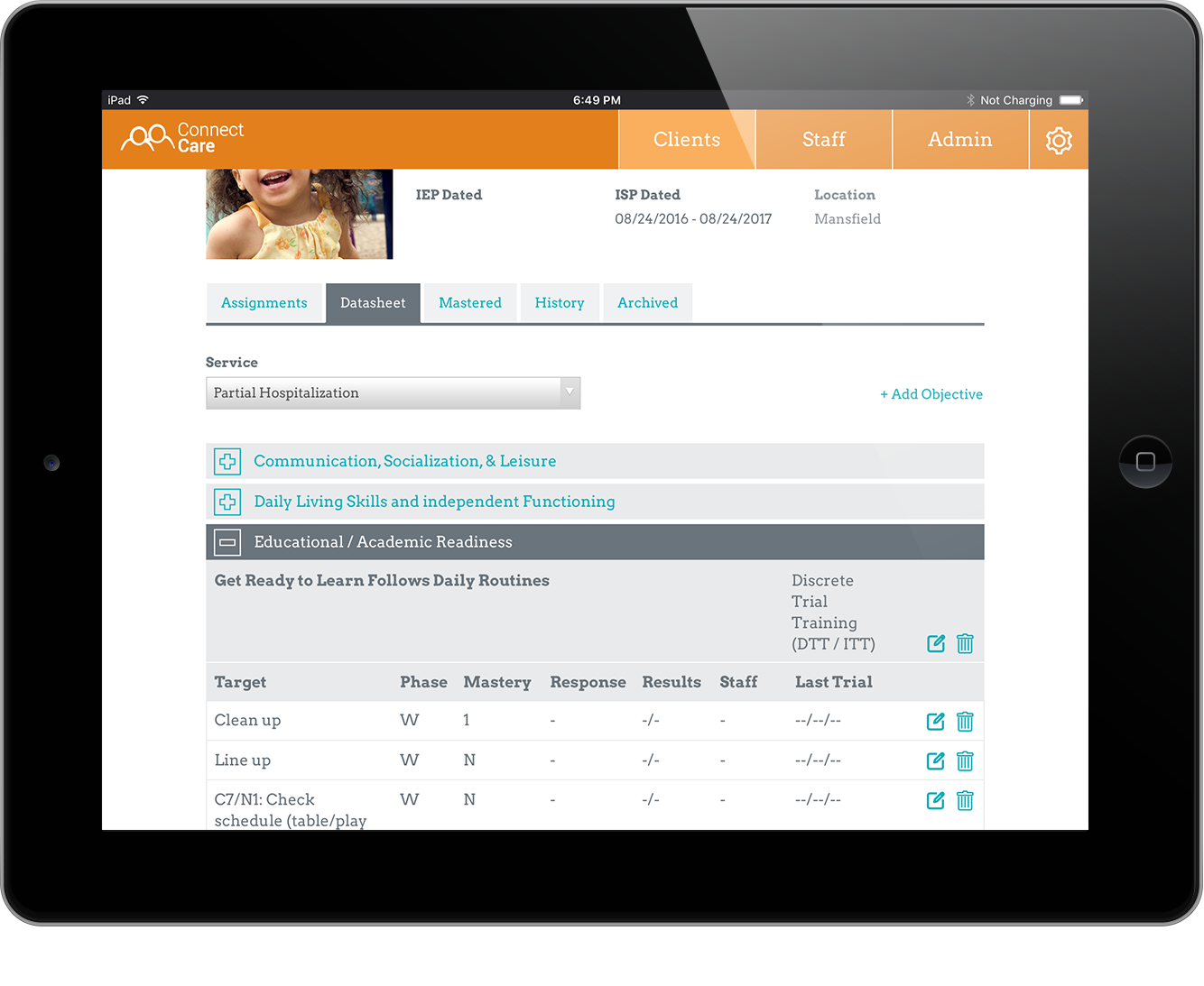 Manage Goals by Touch - As a first step, import ISPs and IEPs into ConnectCare to fully represent the client's curriculum of goals, objectives and tasks. Next, categorize how the services should be billed and assign staff members to begin tracking progress.