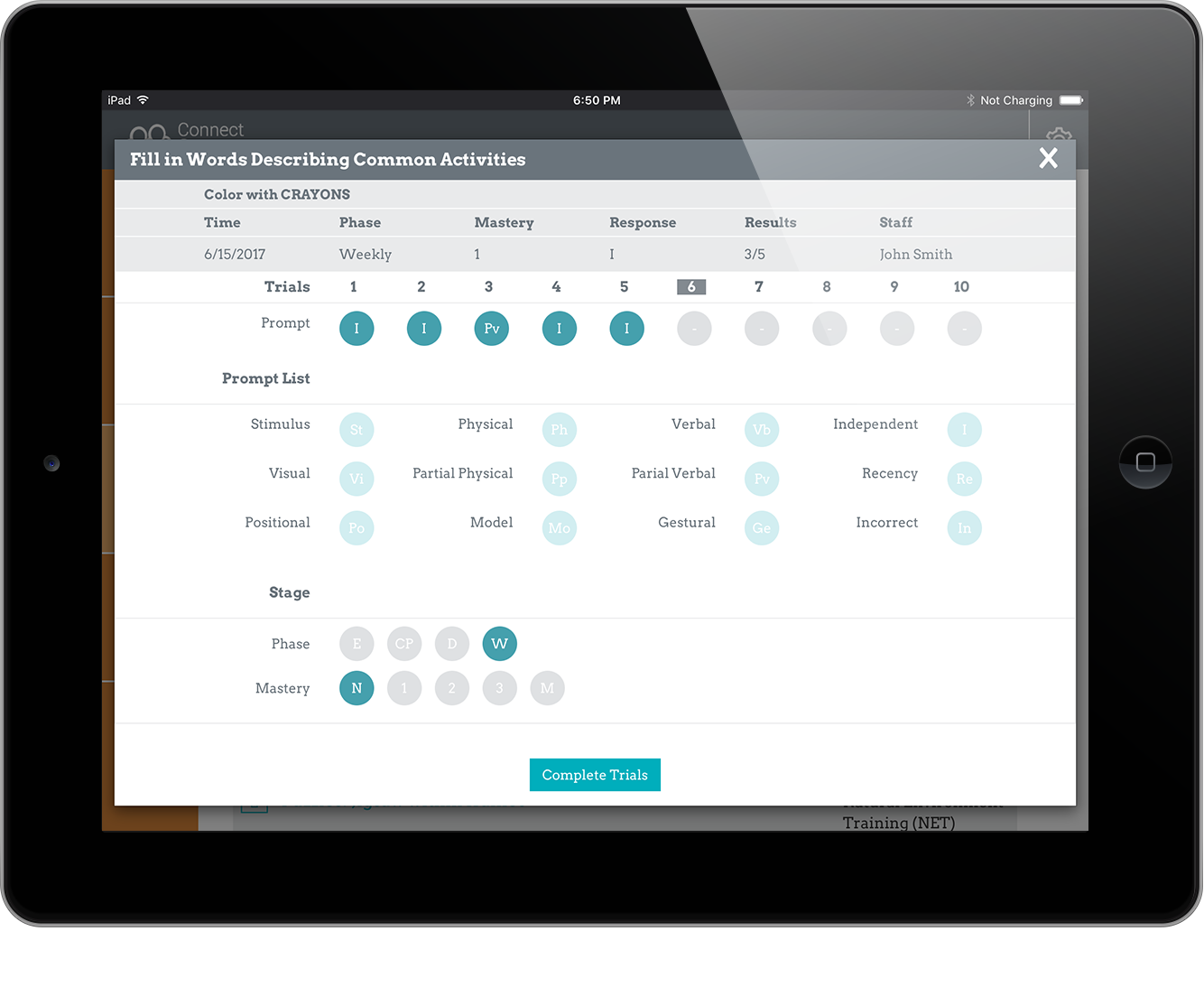 CapturE Progress - Staff members collect progress data when working with clients individually or in a group setting. Administrative staff can quickly and easily review each client's progress with staff.