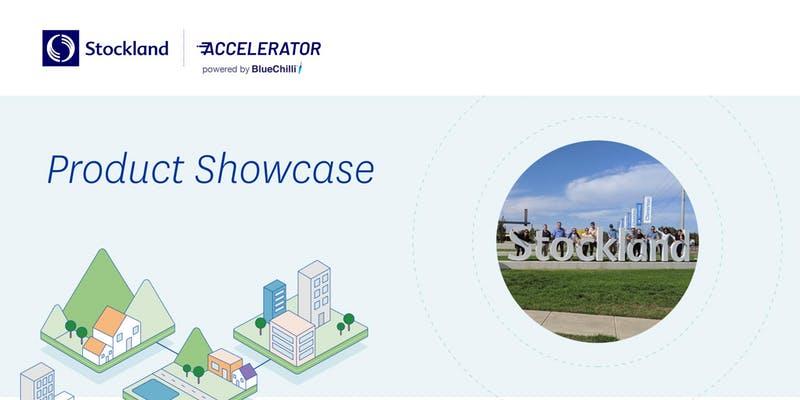 Stockland Accelerator Product Showcase