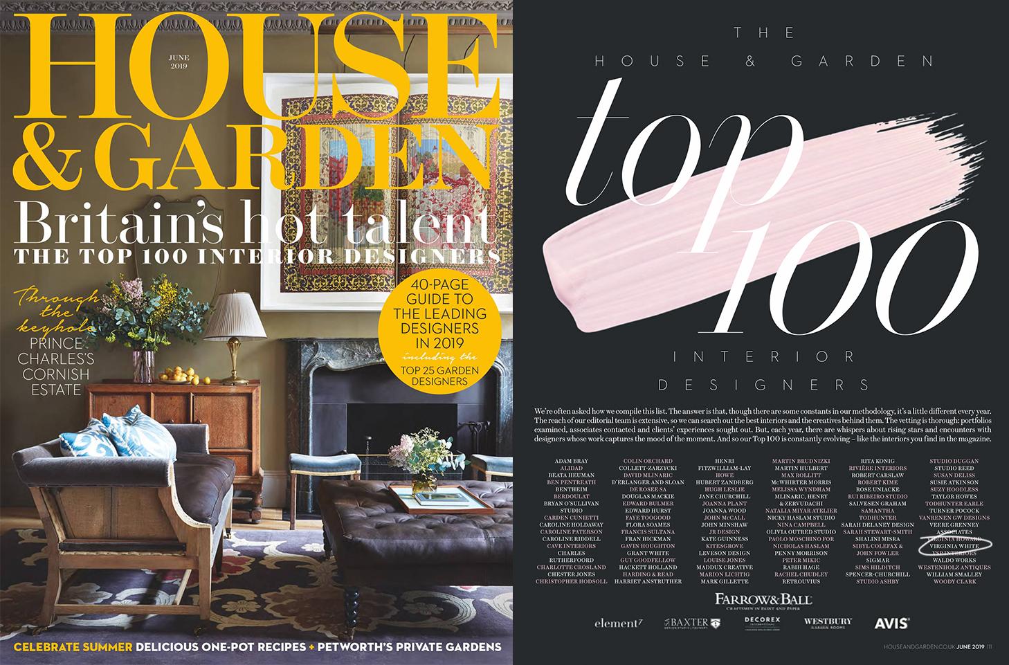 House & Garden (UK), June 2019. The House & Garden Top 100 Interior Designers