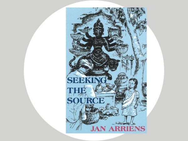Seeking the Source - Memorable and uplifting stories set in a mythical town in India, drawing the reader into an inner place of great depth and mystery.