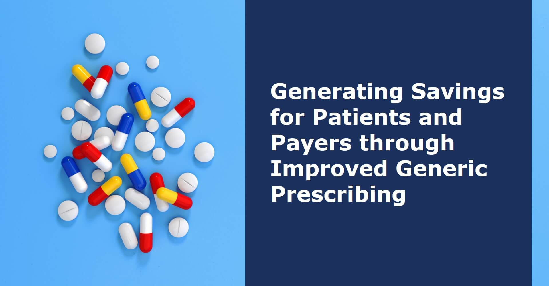 Generating Savings for Patients and Payers through Improved Generic Prescribing.jpg