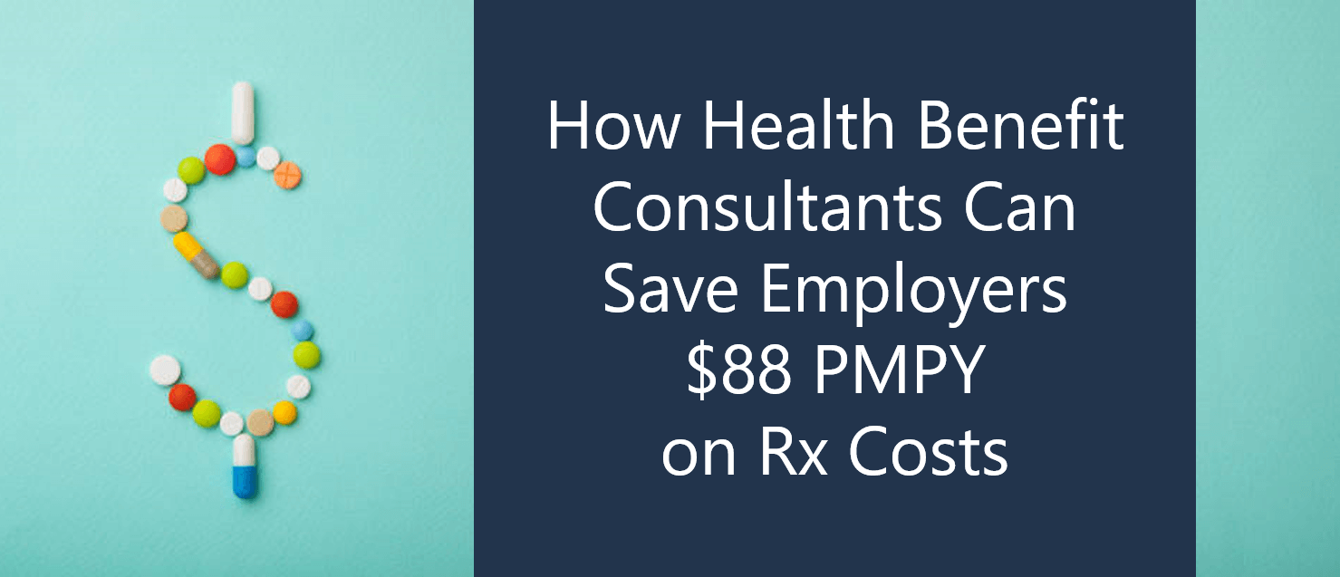 How health benefit consultants save employers prescription spending.png
