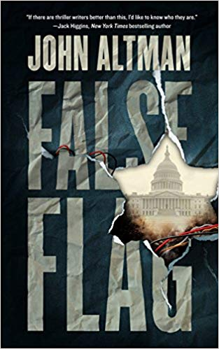 "John Altman's newest espionage thriller, 'False Flag,"" explores extremism.   (Photo: Courtesy of Blackstone Publishing)"