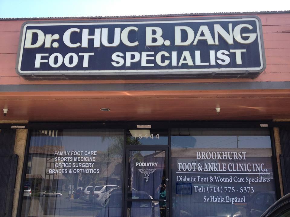 Podiatrist Chuc B. Dang, Brookhurst Foot Center & Clinic