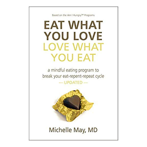eat what you love love what you eat -