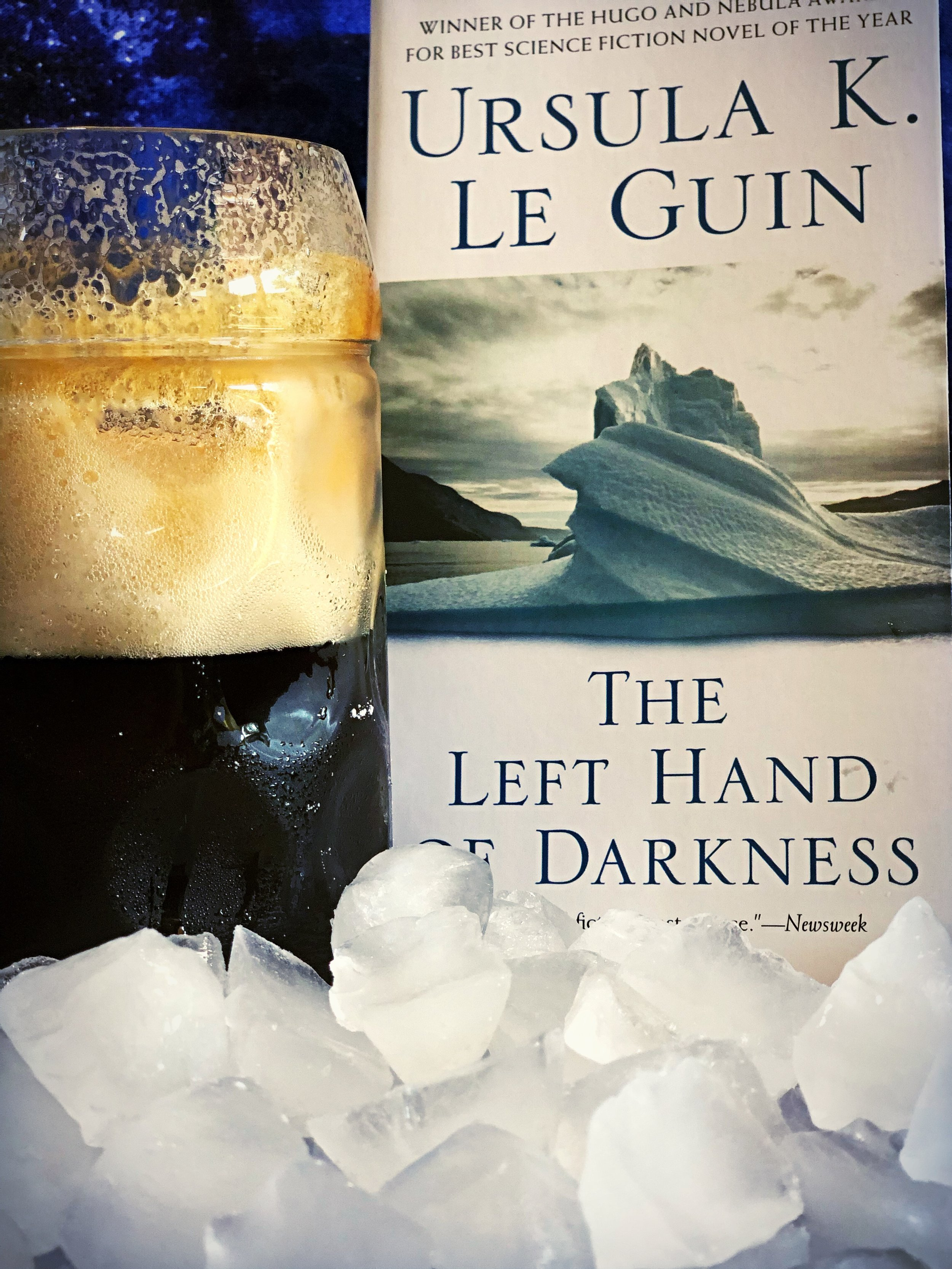 A frosty Guiness to sip while reading  The Left Hand of Darkness  by Ursula K. LeGuin