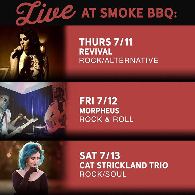 Follow your nose for the food and your ears for the music, and you will find they lead you to Smoke BBQ on King. Check out this weekend's music lineup below and come get your Nom on!  Thursday 07/11 Revival Rock/Alternative 10:00 P.M.  Friday 07/12 Morpheus Rock & Roll 10:30 P.M.  Saturday 07/13 Cat Strickland Trio Rock/Soul 10:30 P.M.