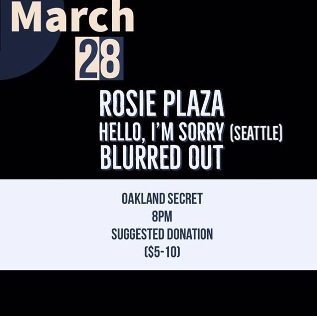 Come check out this rad show with one of our favorite bay bands, @rosieplaza and our friends from the northwest the amazing @hello.imsorry at @oakland.secret  #indie #livemusic #music #houseshow #oakland #bayarea #bayareamusic #sanfrancisco #indie #indiemusic #livemusic #indierock #powerpop #rock #music #livemusicrocks #alternative #altrock  #livemusic #oaklandmusic #bayareamusic #sanfranciscomusicscene #sanfranciscomusic #olympiamusic #seattle #seattlemusicscene #