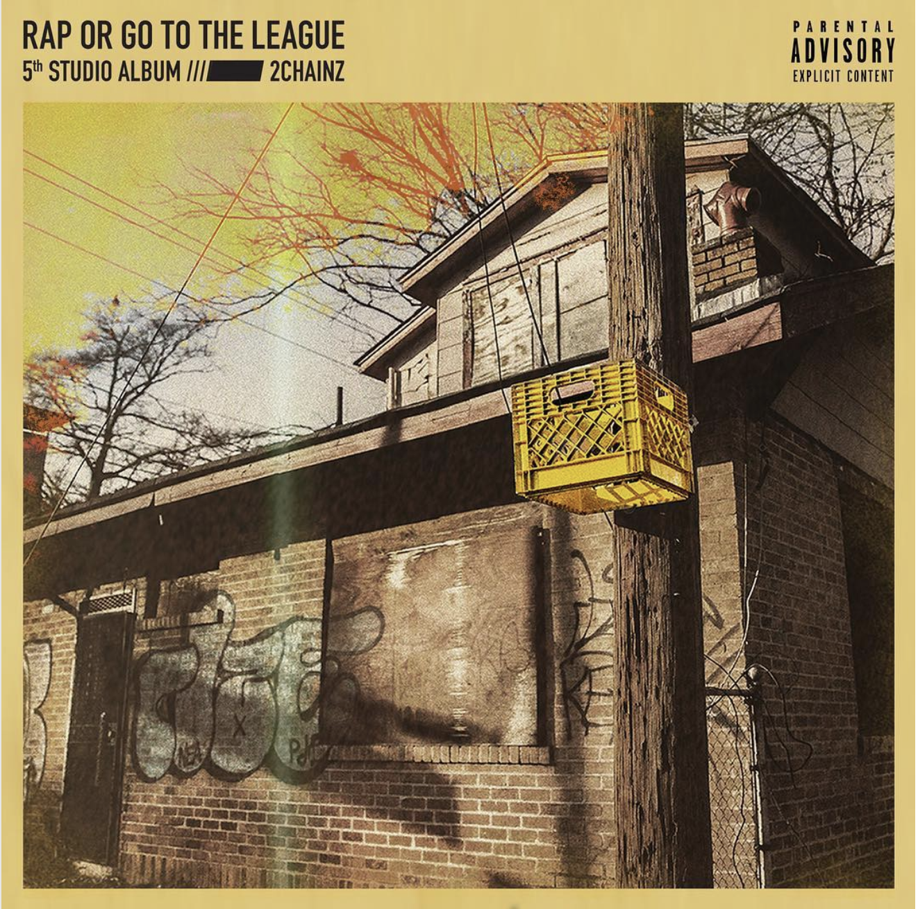 2 Chainz - Rap Or Go To The League