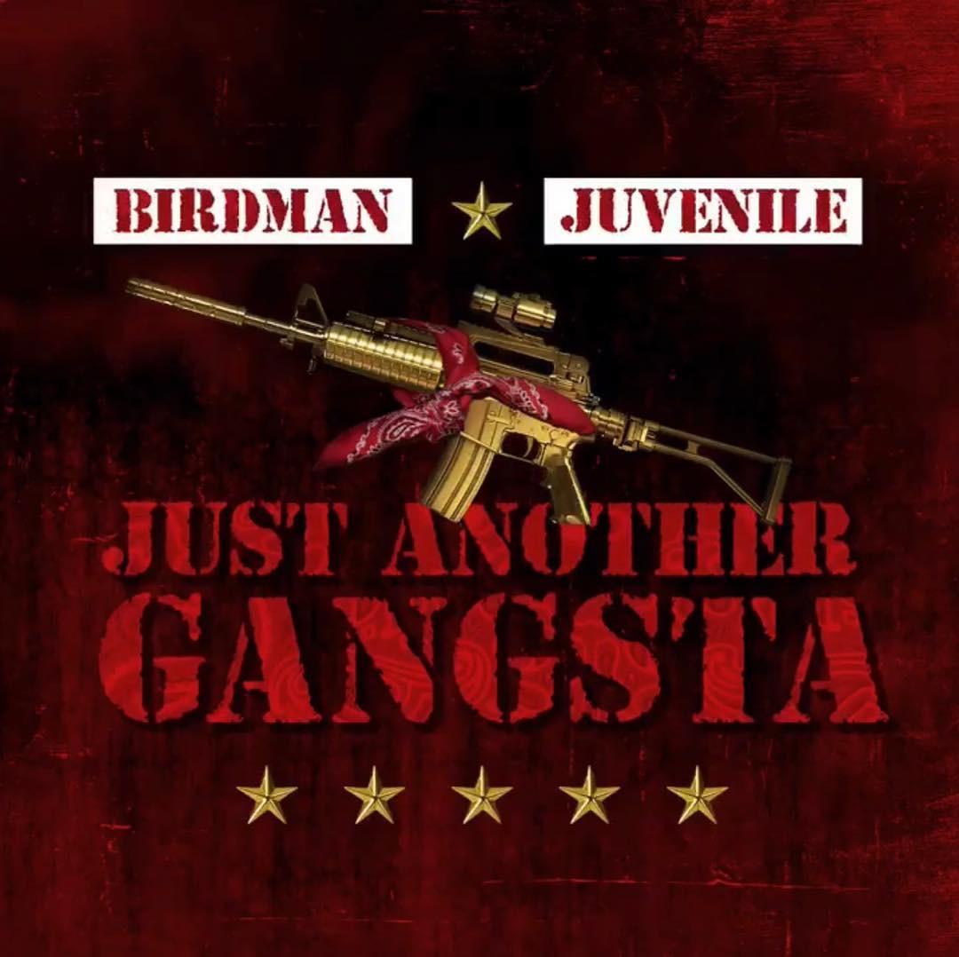 "Birdman & Juvenile ""Just Another Gangsta"""