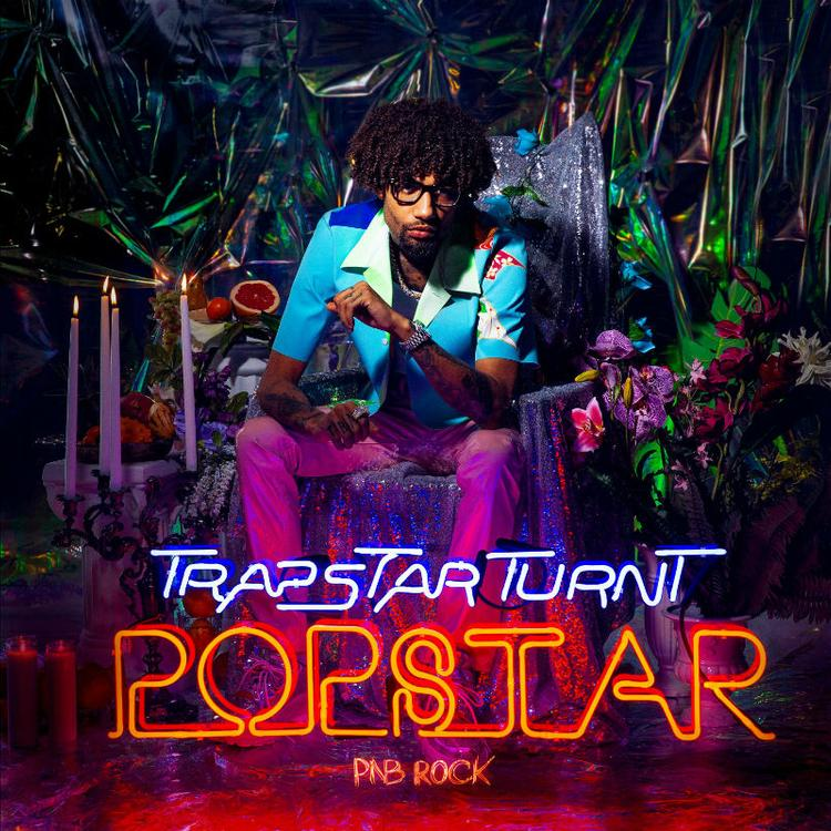 """PnB Rock """"Trapstar Turnt Popstar"""""""