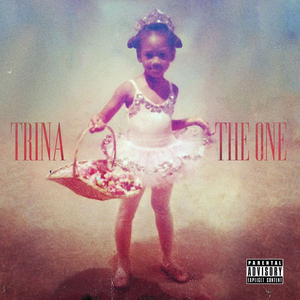 "Trina ""The One"""