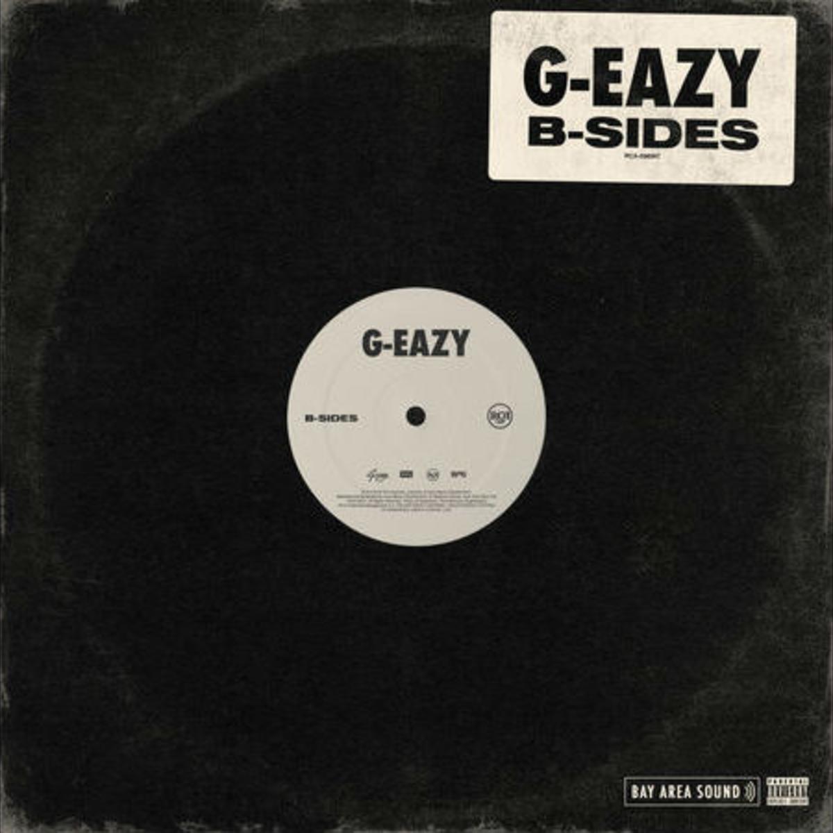 "G-Eazy ""The B-Sides"""