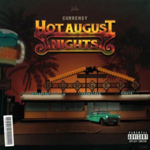 """Curren$y - Hot August Nights"""""""