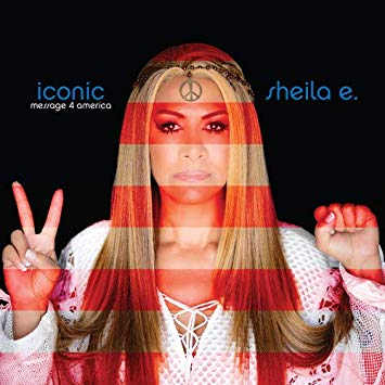 Sheila E- Iconic: Message 4 America