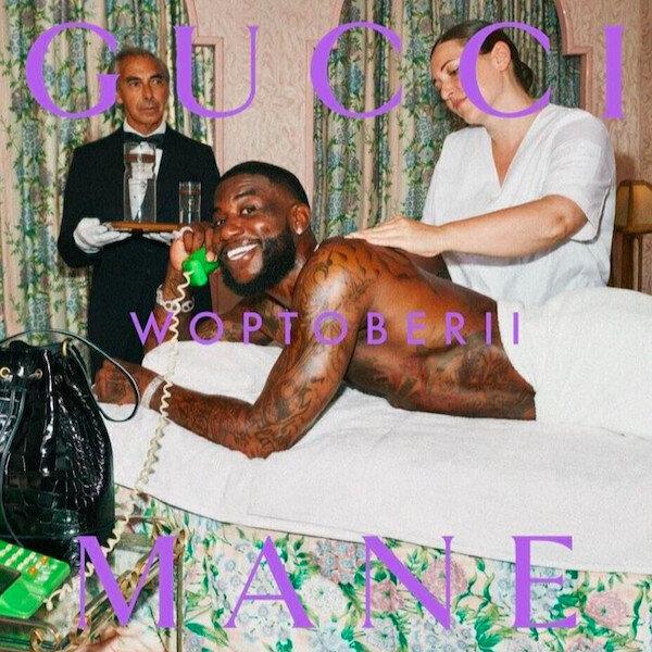 """Gucci Mane """"Woptober II"""""""