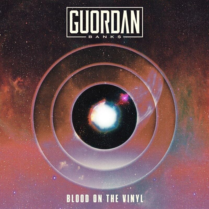 "Guordan Banks ""Blood of the Vinyl"""