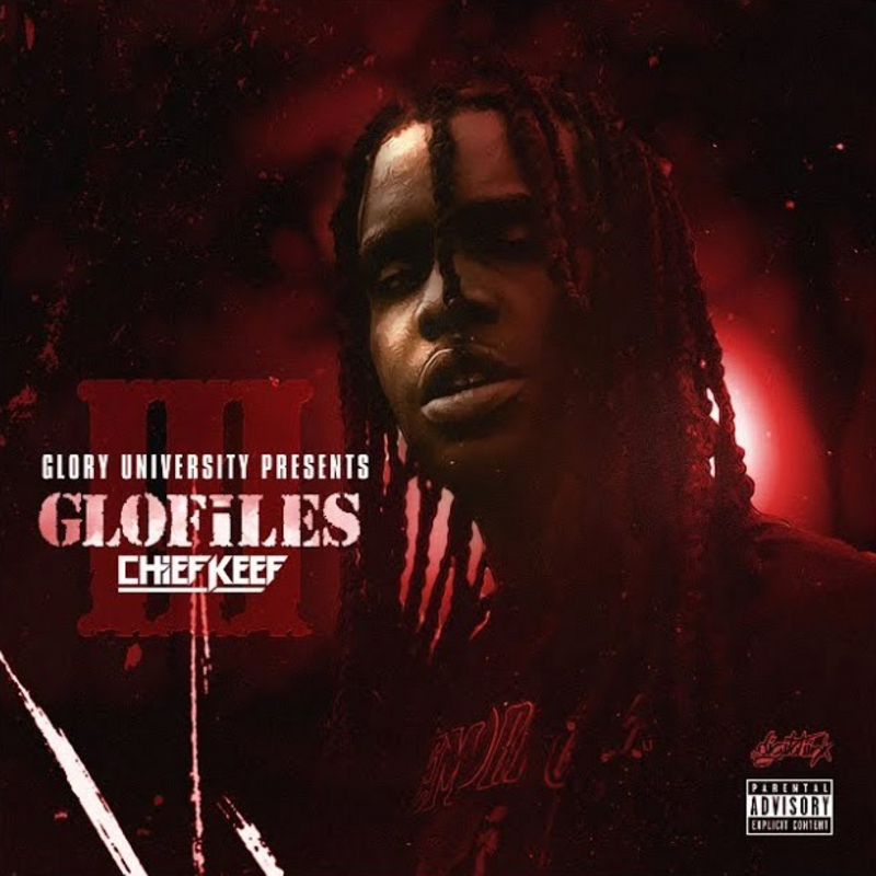 "Chief Keef ""The GloFiles, Pt. 3"""