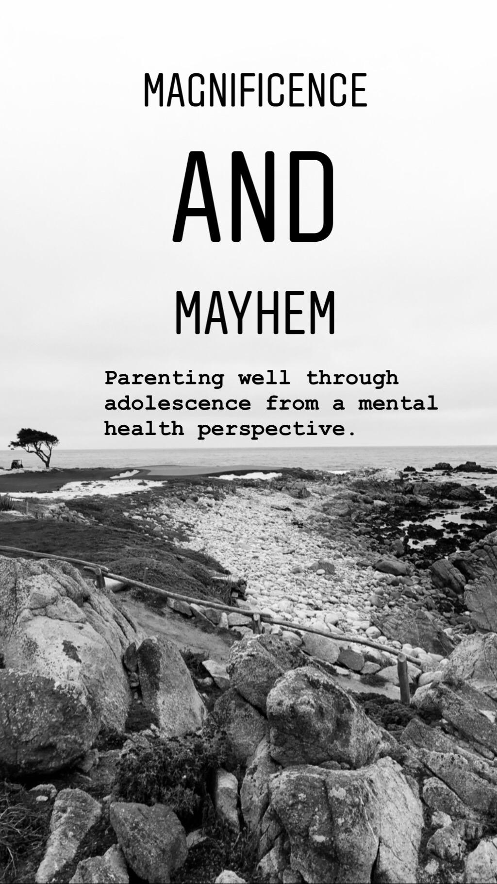 Magnificence and Mayhem